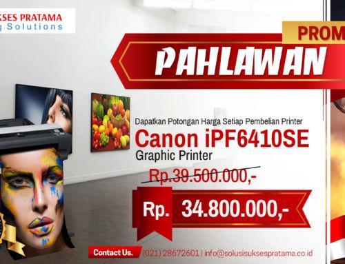 Promo Hari Pahlawan Canon iPF6410SE